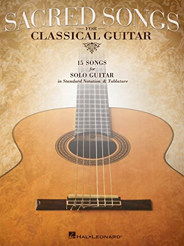 The Wings Guitar Tab (Hal Leonard Sacred Songs For Classical Guitar (Standard Notation & Tab) Songbook)