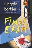 Final Exam (A Murder 101 Mystery)