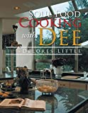 Soul Food Cooking with Dee