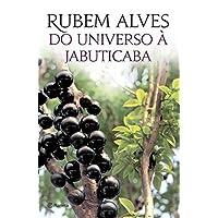 Do universo à jabuticaba - 3ª Edição