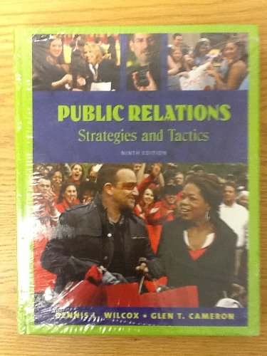 Public Relations: Strategies and Tactics with MyCommunicationLab and Pearson eText (9th Edition)
