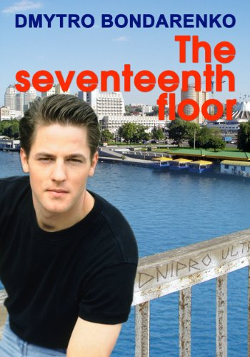 The Seventeenth Floor: a story of a husband who loved his wife but dreamed of other women