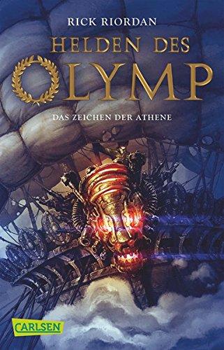 Helden des Olymp 3: Das Zeichen der Athene Taschenbuch – 2. Oktober 2015 Rick Riordan Gabriele Haefs Carlsen 3551314802