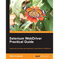 Selenium WebDriver Practical Guide - Automated Testing for Web Applications