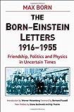 The Born-Einstein Letters, 1916-1955, Albert Einstein and Max Born, 1403944962
