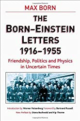 The Born - Einstein Letters: Friendship, Politics and Physics in Uncertain Times (MacSci)