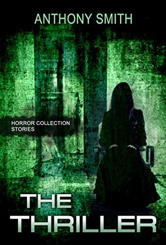 The Thriller: (Mystery Thriller Suspense Psychological Crime)