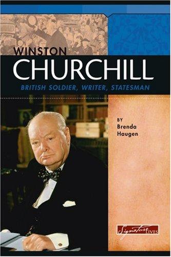 Winston Churchill: British Soldier, Writer, Statesman (Signature Lives: Modern World)