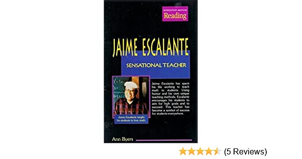 what subject did jaime escalante help his students excel at