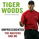 Unprecedented: The Masters and Me | Tiger Woods