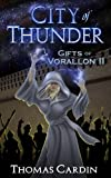 City of Thunder (Gifts of Vorallon Book 2)