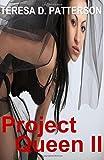 Project Queen 2