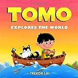 Tomo Explores the World (Tomo's Adventure Journal)