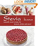 Stevia: Naturally Sweet Recipes for D...