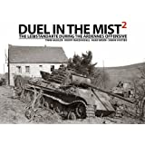 Duel in the Mist 2: The Leibstandarte During the Ardennes Offensive