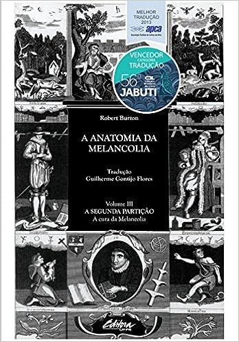 A Anatomia Da Melancolia Volume 3: Amazon.es: Robert Burton: Libros
