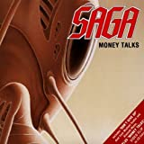 Money Talks by Saga (2006-01-01)