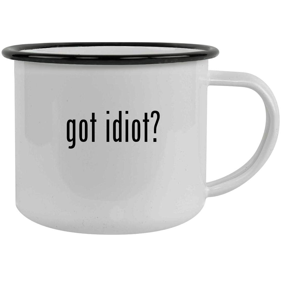 got idiot? - 12oz Stainless Steel Camping Mug, Black