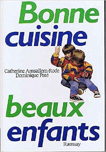 Livres Bonne cuisine, beaux enfants pdf, epub ebook