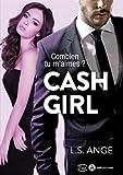 Cash Girl - Combien tu m'aimes?