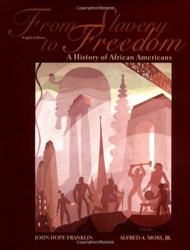 Search : From Slavery to Freedom: A History of African Americans