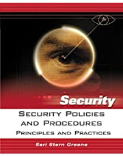 Security Policies and Procedures: Principles and Practices