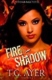 Fire and Shadow, T. Ayer, 1494296616
