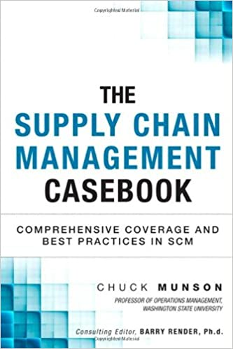 Book The Supply Chain Management Casebook: Comprehensive Coverage and Best Practices in SCM