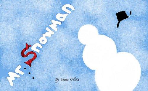 Mr. Snowman (Spanish Edition) - Mister Snowman