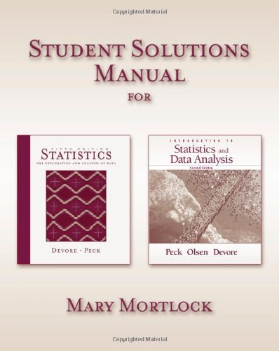 Student Solutions Manual for Devore/Peck's Statistics: The Exploration and Analysis of Data, 5th