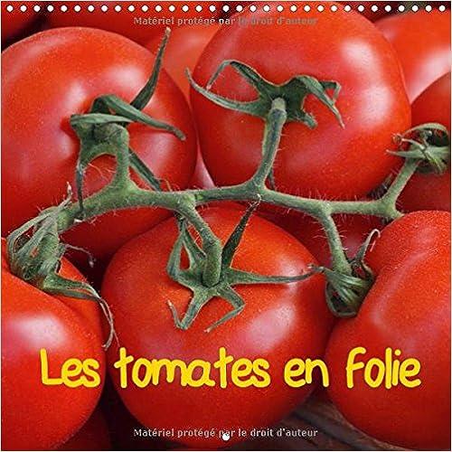 Livres gratuits Les tomates en folie : Calendrier mural 2016 pdf, epub ebook