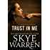 Trust in Me: A Dark Erotic Romance Novel (Dark Nights Book 1)