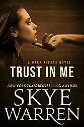 Trust in Me (Dark Nights Book 1) (English Edition)