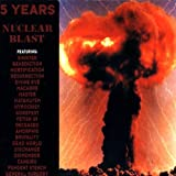 5 Years: A Nuclear Blast Compilation