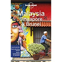 Lonely Planet Malaysia, Singapore & Brunei 14th Ed.: 14th Edition