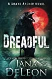 img - for Dreadful (Shaye Archer Series) (Volume 6) book / textbook / text book