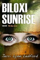 Biloxi Sunrise (The Biloxi Series Book 1) (English Edition)