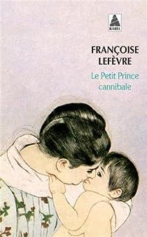 Le Petit Prince cannibale par Lefèvre
