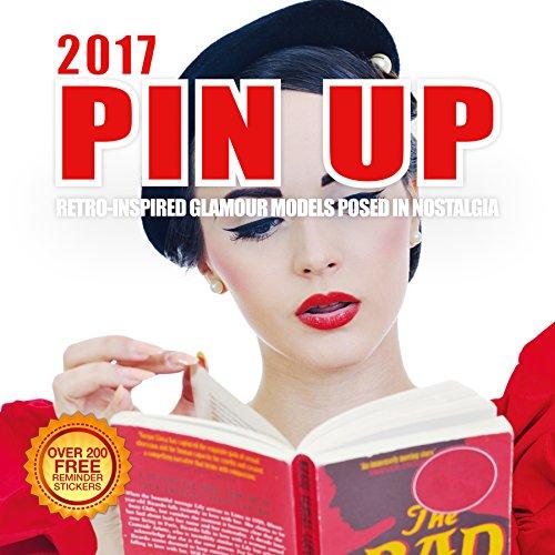 2017 Pin Up Calendar 12 x 12 Wall Calendar - 210 Free Reminder Stickers (Girls Ww2 Costume)