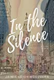 Book Cover for In the Silence