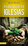 img - for Plantador de iglesias: El hombre, el mensaje, la misi n (Spanish Edition) book / textbook / text book