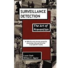 Surveillance Detection, the Art of Prevention