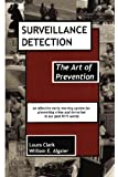 Surveillance Detection, The Art of Prevention