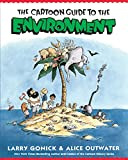 img - for The Cartoon Guide to the Environment (Cartoon Guide Series) book / textbook / text book