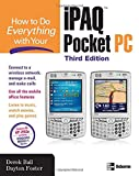 How to Do Everything with Your iPAQ Pocket PC, Derek Ball and Dayton Foster, 0072260920