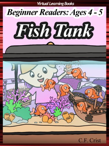 Fish Tank (Beginner Readers: Ages 4 to 5) Level 1 (Kids Learn To Read Ebook)