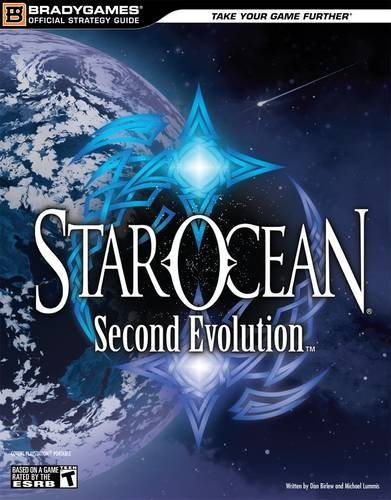 STAR OCEAN: Second Evolution Official Strategy Guide (Official Strategy Guides (Bradygames)) by BradyGames (2009-01-26)