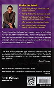 Rich Dad Poor Dad: What The Rich Teach Their Kids About Money That the Poor and Middle Class Do Not! from Plata Publishing