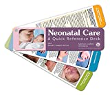 Neonatal Care: A Quick Reference Deck