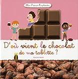 """Afficher """"D'où vient le chocolat de ma tablette ?"""""""